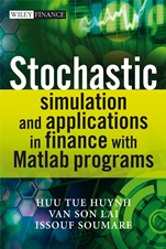 Stochastic Simulation and Applications in Finance with MATLAB Programs - ISBN 9780470725382