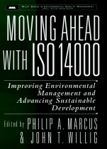 Moving Ahead with ISO 14000: Improving Environmental Management and Advancing Sustainable Development - ISBN 9780471168775