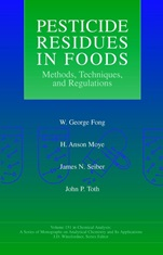 Pesticide Residues in Foods: Methods, Techniques, and Regulations - ISBN 9780471574002