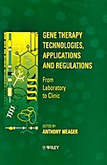 Gene Therapy Technologies, Applications and Regulations: From Laboratory to Clinic - ISBN 9780471967095