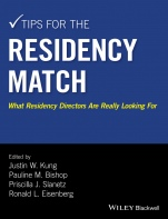 Tips for the Residency Match: What Residency Directors Are Really Looking For - ISBN 9781118860939