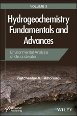 Hydrogeochemistry Fundamentals and Advances: Environmental Analysis of Groundwater - ISBN 9781119160502