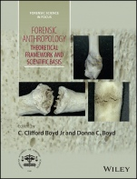 Forensic Anthropology: Theoretical Framework and Scientific Basis - ISBN 9781119226383