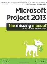 Microsoft Project 2013: The Missing Manual - ISBN 9781449357962