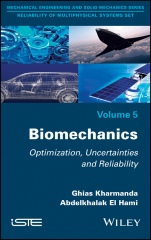 Biomechanics: Optimization, Uncertainties and Reliability - ISBN 9781786300256