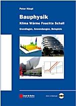 Bauphysik – Klima Wärme Feuchte Schall: Grundlagen, Anwendungen, Beispiele - ISBN 9783433018422
