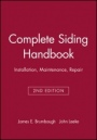 Complete Siding Handbook: Installation, Maintenance, Repair - ISBN 9780025178816