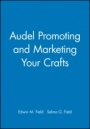 Audel Promoting and Marketing Your Crafts - ISBN 9780025377424