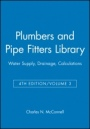 Plumbers and Pipe Fitters Library, Volume 3: Water Supply, Drainage, Calculations - ISBN 9780025829138