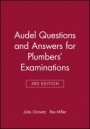 Audel Questions and Answers for Plumbers Examinations - ISBN 9780025935105