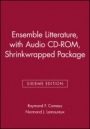 Ensemble Litterature, Sixieme Edition, with Audio CD–ROM, Shrinkwrapped Package - ISBN 9780470004555