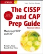 The CISSP  and CAP Prep Guide: Mastering CISSP and CAP - ISBN 9780470007921