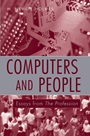 Computers and People: Essays from The Profession - ISBN 9780470008591
