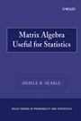 Matrix Algebra Useful for Statistics - ISBN 9780470009611