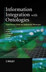 Information Integration with Ontologies: Experiences from an Industrial Showcase - ISBN 9780470010488