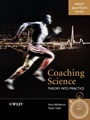 Coaching Science: Theory into Practice - ISBN 9780470010983
