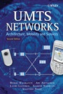 UMTS Networks: Architecture, Mobility and Services - ISBN 9780470011034