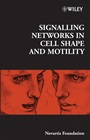 Signalling Networks in Cell Shape and Motility - ISBN 9780470011904