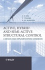 Active, Hybrid, and Semi–active Structural Control: A Design and Implementation Handbook - ISBN 9780470013526