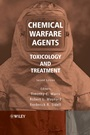 Chemical Warfare Agents: Toxicology and Treatment - ISBN 9780470013595