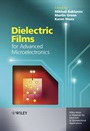 Dielectric Films for Advanced Microelectronics - ISBN 9780470013601
