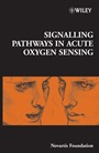 Signalling Pathways in Acute Oxygen Sensing - ISBN 9780470014578