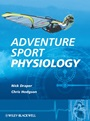 Adventure Sport Physiology - ISBN 9780470015100