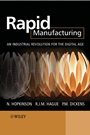 Rapid Manufacturing: An Industrial Revolution for the Digital Age - ISBN 9780470016138