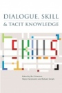 Dialogue, Skill and Tacit Knowledge - ISBN 9780470019214