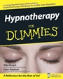 Hypnotherapy For Dummies - ISBN 9780470019306