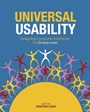 Universal Usability: Designing Computer Interfaces for Diverse User Populations - ISBN 9780470027271