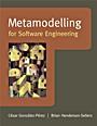 Metamodelling for Software Engineering - ISBN 9780470030363