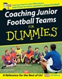 Coaching Junior Football Teams For Dummies - ISBN 9780470034743