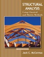 Structural Analysis: Using Classical and Matrix Methods - ISBN 9780470036082
