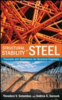 Structural Stability of Steel: Concepts and Applications for Structural Engineers - ISBN 9780470037782