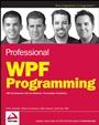 Professional WPF Programming: .NET Development with the Windows® Presentation Foundation - ISBN 9780470041802