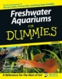 Freshwater Aquariums For Dummies - ISBN 9780470051030