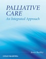 Palliative Care: An Integrated Approach - ISBN 9780470058855