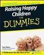 Raising Happy Children For Dummies - ISBN 9780470059784