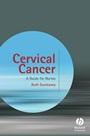 Cervical Cancer: A Guide for Nurses - ISBN 9780470061015