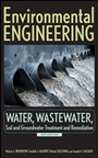 Environmental Engineering: Water, Wastewater, Soil and Groundwater Treatment and Remediation - ISBN 9780470083031
