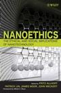 Nanoethics: The Ethical and Social Implications of Nanotechnology - ISBN 9780470084175