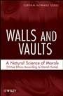 Walls and Vaults: A Natural Science of Morals (Virtue Ethics According to David Hume) - ISBN 9780470127612
