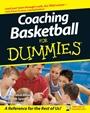 Coaching Basketball For Dummies - ISBN 9780470149768
