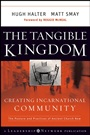 The Tangible Kingdom: Creating Incarnational Community - ISBN 9780470188972