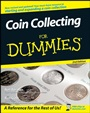 Coin Collecting For Dummies - ISBN 9780470222751