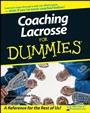 Coaching Lacrosse For Dummies - ISBN 9780470226995