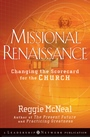 Missional Renaissance: Changing the Scorecard for the Church - ISBN 9780470243442