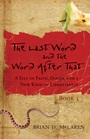The Last Word and the Word after That: A Tale of Faith, Doubt, and a New Kind of Christianity - ISBN 9780470248423