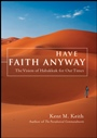 Have Faith Anyway: The Vision of Habakkuk for Our Times - ISBN 9780470286289